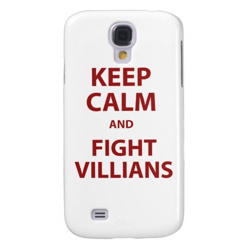 Keep Calm and Fight Villians Samsung Galaxy S4 Covers