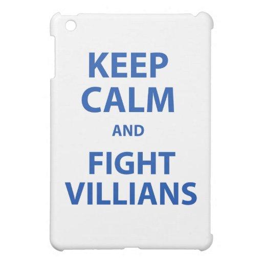 Keep Calm and Fight Villians iPad Mini Covers