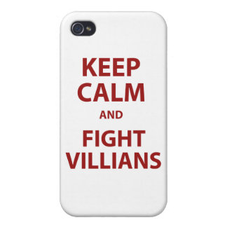 Keep Calm and Fight Villians Covers For iPhone 4