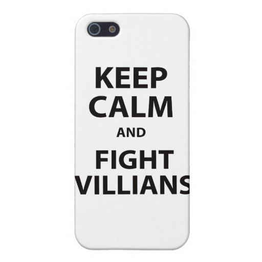 Keep Calm and Fight Villians Covers For iPhone 5