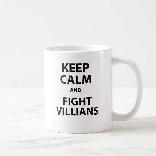 Keep Calm and Fight Villians Mugs