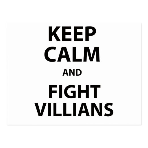Keep Calm and Fight Villians Postcards