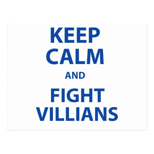Keep Calm and Fight Villians Postcards