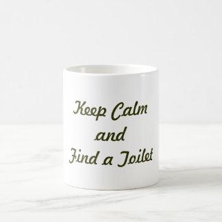 Keep Calm and Find a Toilet Coffee Mug