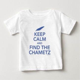 Keep Calm and find the Chametz Baby T-Shirt
