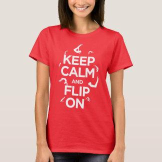 Keep calm and flip on! Gymnast Shirt! T-Shirt