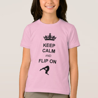 Keep Calm and Flip on shirt