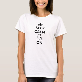 Keep Calm and Fly On Black on White T-Shirt