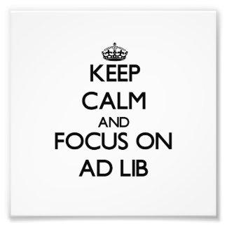 Keep Calm And Focus On Ad Photograph