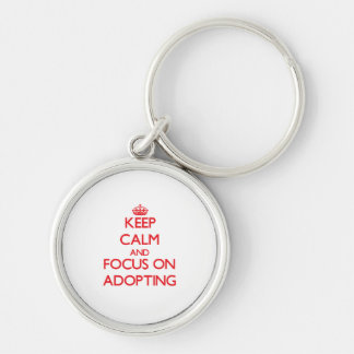 Keep calm and focus on ADOPTING Silver-Colored Round Key Ring