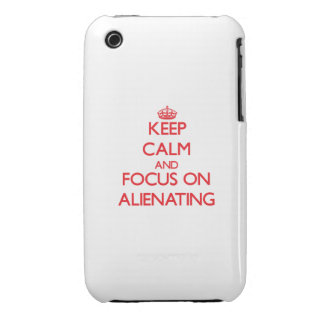 Keep calm and focus on ALIENATING Case-Mate iPhone 3 Cases