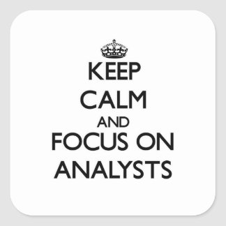 Keep Calm And Focus On Analysts Stickers