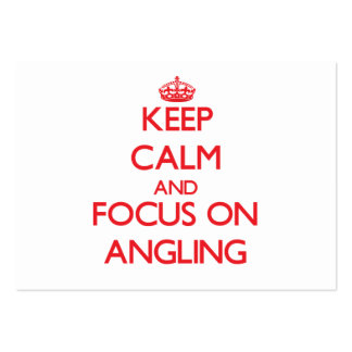 Keep calm and focus on Angling Business Cards