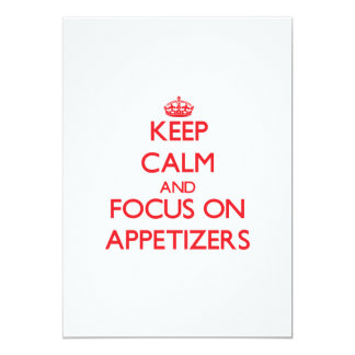 Keep calm and focus on APPETIZERS Card