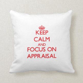 Keep calm and focus on APPRAISAL Throw Pillow