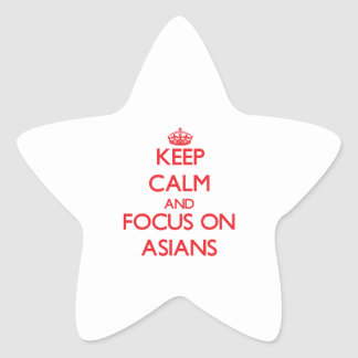 Keep calm and focus on ASIANS Star Stickers