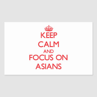 Keep calm and focus on ASIANS Sticker