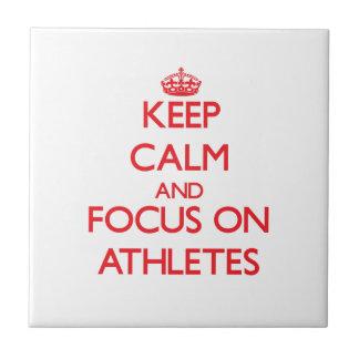 Keep calm and focus on ATHLETES Ceramic Tile