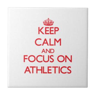 Keep calm and focus on ATHLETICS Tiles