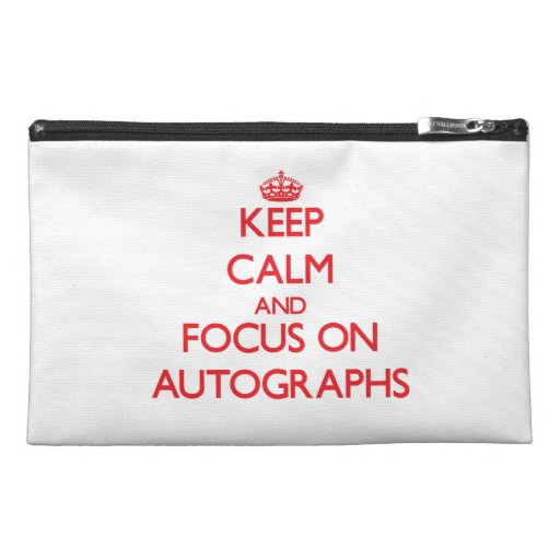 Keep calm and focus on AUTOGRAPHS Travel Accessory Bag