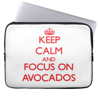 Keep calm and focus on AVOCADOS Laptop Computer Sleeve