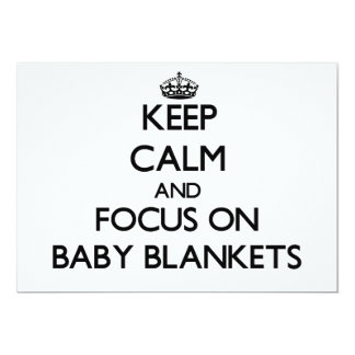 Keep Calm and focus on Baby Blankets Personalized Invitations