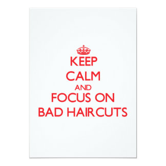 Keep Calm and focus on Bad Haircuts Card