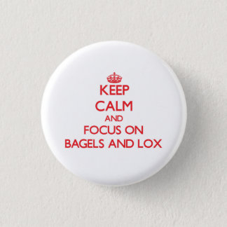 Keep Calm and focus on Bagels And Lox 3 Cm Round Badge