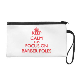 Keep Calm and focus on Barber Poles Wristlet Clutches