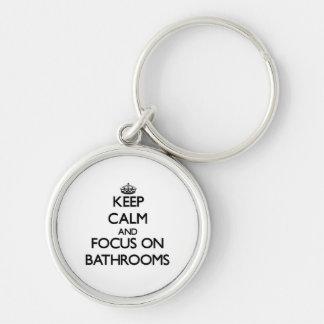 Keep Calm and focus on Bathrooms Key Chains