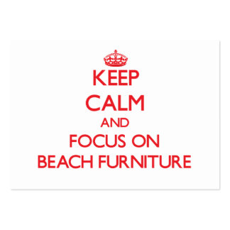Keep Calm and focus on Beach Furniture Business Card Template