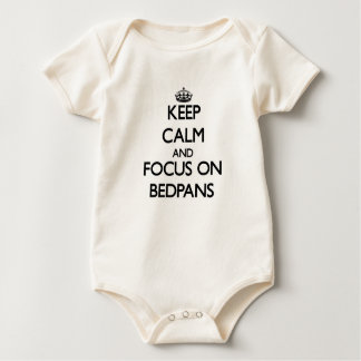 Keep Calm and focus on Bedpans Baby Bodysuits
