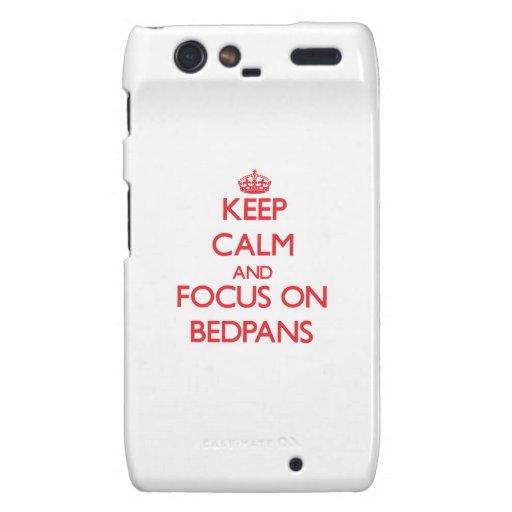 Keep Calm and focus on Bedpans Motorola Droid RAZR Cases