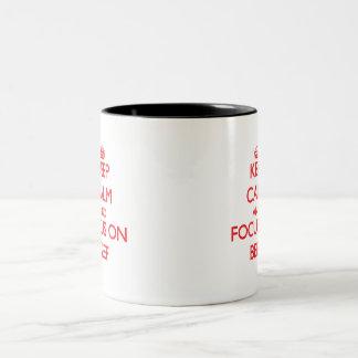 Keep Calm and focus on Beef Mug