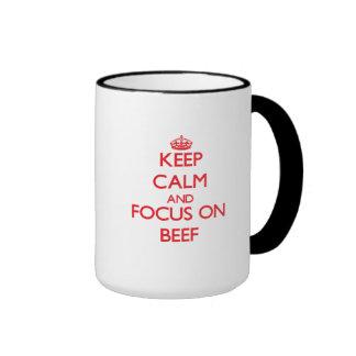 Keep Calm and focus on Beef Ringer Mug