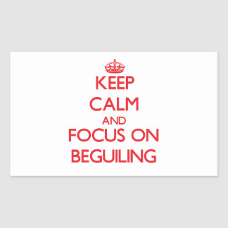 Keep Calm and focus on Beguiling Rectangular Stickers