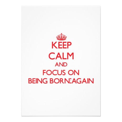 Keep Calm and focus on Being Born-Again Card