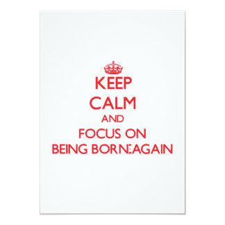 "Keep Calm and focus on Being Born-Again 5"" X 7"" Invitation Card"