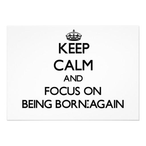 Keep Calm and focus on Being Born-Again Custom Invites