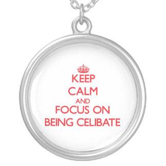 Keep Calm and focus on Being Celibate Pendants