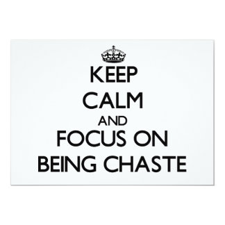 """Keep Calm and focus on Being Chaste 5"""" X 7"""" Invitation Card"""