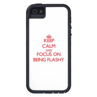 Keep Calm and focus on Being Flashy iPhone 5 Covers