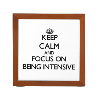 Keep Calm and focus on Being Intensive Desk Organiser