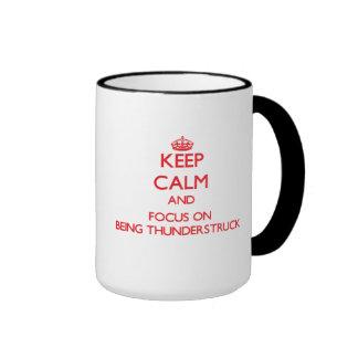 Keep Calm and focus on Being Thunderstruck Coffee Mug