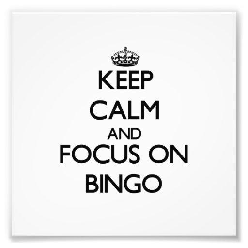 Keep Calm and focus on Bingo Photo