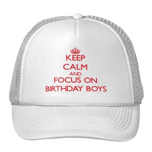 Keep Calm and focus on Birthday Boys Mesh Hats