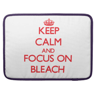 Keep Calm and focus on Bleach MacBook Pro Sleeve