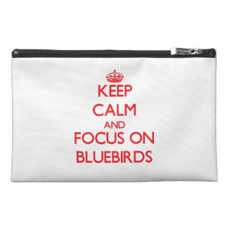 Keep Calm and focus on Bluebirds Travel Accessory Bags