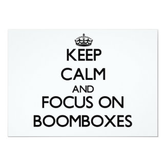 Keep Calm and focus on Boomboxes Custom Announcement