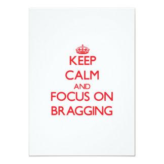 "Keep Calm and focus on Bragging 5"" X 7"" Invitation Card"